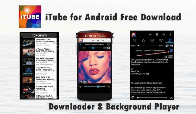 iTube Free Download APK